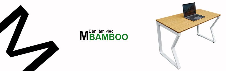 Bàn làm việc hệ Mbamboo