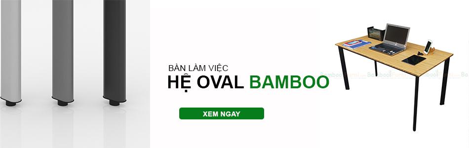 bàn làm việc hệ Oval bamboo